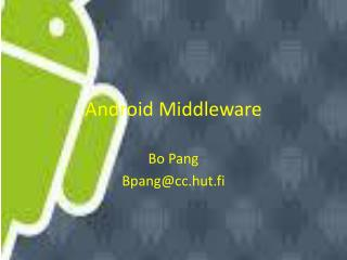 Android Middleware