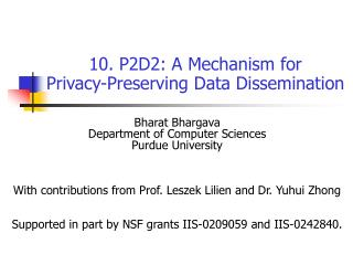 10. P2D2: A Mechanism for Privacy-Preserving Data Dissemination