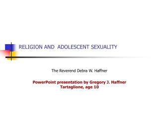 RELIGION AND ADOLESCENT SEXUALITY