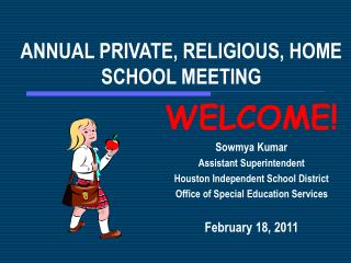 ANNUAL PRIVATE, RELIGIOUS, HOME SCHOOL MEETING
