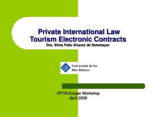 Private International Law Tourism Electronic Contracts  Dra. Silvia Feliu  lvarez de Sotomayor