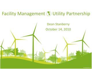 Facility Management  Utility Partnership