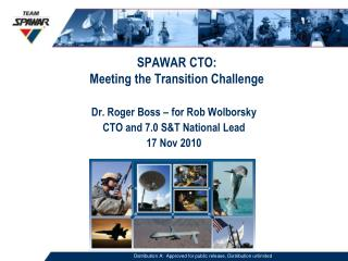 SPAWAR CTO: Meeting the Transition Challenge