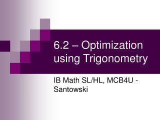 6.2   Optimization using Trigonometry