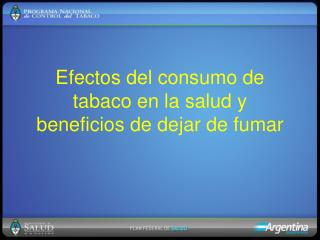Efectos del consumo de tabaco en la salud y beneficios de dejar de fumar