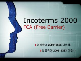 Incoterms 2000 FCA Free Carrier