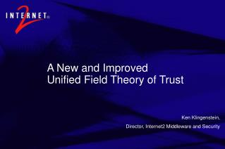 A New and Improved  Unified Field Theory of Trust