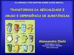 TRANSTORNOS DA SEXUALIDADE E ABUSO E DEPEND NCIA DE SUBST NCIAS