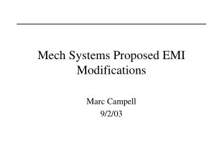 Mech Systems Proposed EMI Modifications