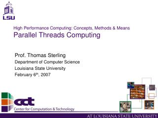 High Performance Computing: Concepts, Methods  Means Parallel Threads Computing