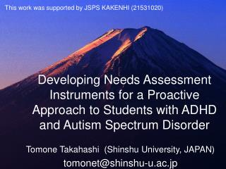 Developing Needs Assessment Instruments for a Proactive Approach to Students with ADHD and Autism Spectrum Disorder