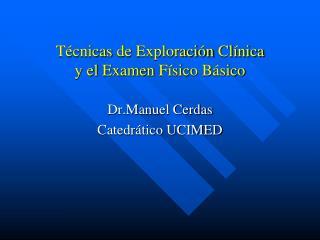 T cnicas de Exploraci n Cl nica  y el Examen F sico B sico