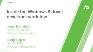 Inside the Windows 8 driver developer workflow