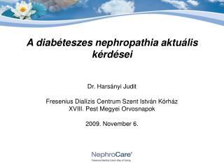 A diab teszes nephropathia aktu lis k rd sei