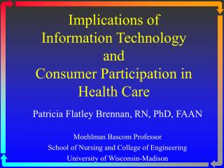 Implications of  Information Technology  and  Consumer Participation in Health Care