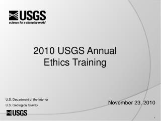 2010 USGS Annual Ethics Training