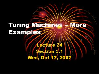 Turing Machines   More Examples