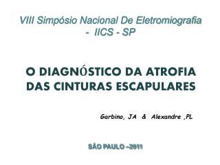VIII Simp sio Nacional De Eletromiografia -  IICS - SP