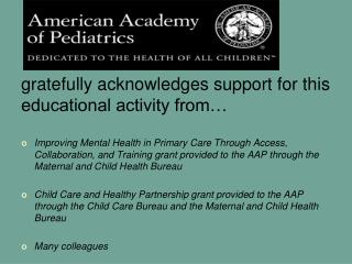 Gratefully acknowledges support for this educational activity from