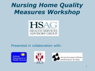 Nursing Home Quality Measures Workshop