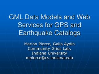 GML Data Models and Web Services for GPS and Earthquake Catalogs