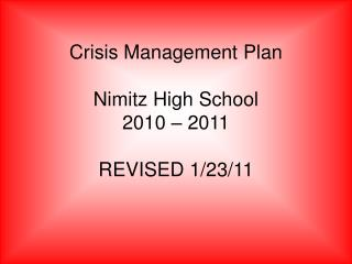Crisis Management Plan  Nimitz High School 2010   2011  REVISED 1