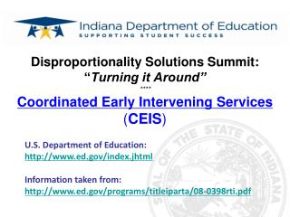 Disproportionality Solutions Summit:  Turning it Around   Coordinated Early Intervening Services CEIS