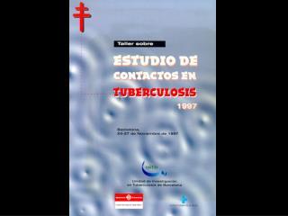 Documento de consenso sobre el estudio de contactos en los pacientes tuberculosos