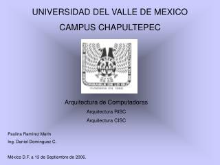 UNIVERSIDAD DEL VALLE DE MEXICO CAMPUS CHAPULTEPEC