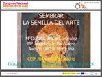 SEMBRAR  LA SEMILLA DEL ARTE   M  Dolores Bravo Gonz lez M   ngeles de Paz Varea Avelino Garc a Marquina  CEIP JUAN GRIS