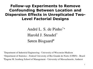 Follow-up Experiments to Remove Confounding Between Location and Dispersion Effects in Unreplicated Two-Level Factorial