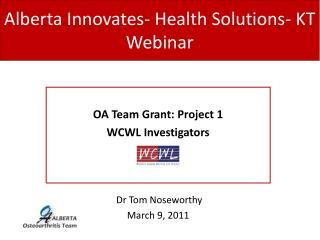 Alberta Innovates- Health Solutions- KT Webinar