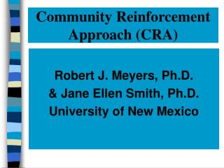 Community Reinforcement                   Approach CRA