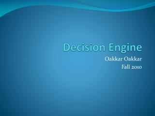 Decision Engine