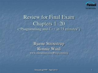 Review for Final Exam Chapters 1 20  Programming and C in 75 minutes