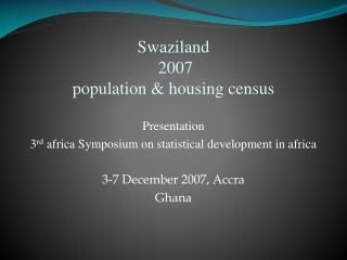 Swaziland  2007  population  housing census