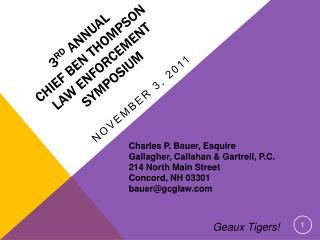3rd Annual  Chief Ben Thompson  Law Enforcement Symposium