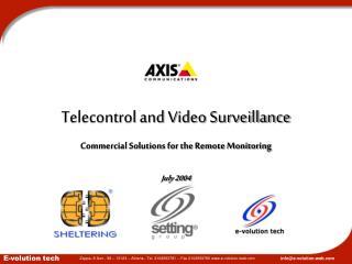 Telecontrol and Video Surveillance