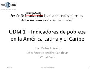 ODM 1   Indicadores de pobreza en la Am rica Latina y el Caribe