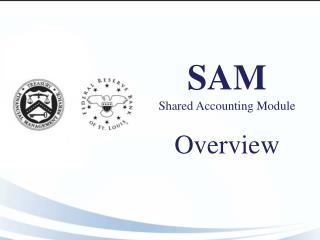 SAM Shared Accounting Module  Overview