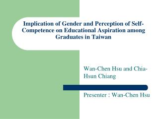 Implication of Gender and Perception of Self-Competence on Educational Aspiration among Graduates in Taiwan