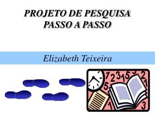 PROJETO DE PESQUISA PASSO A PASSO
