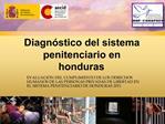 Diagn stico del sistema penitenciario en honduras