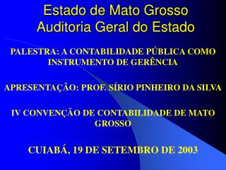 Estado de Mato Grosso  Auditoria Geral do Estado