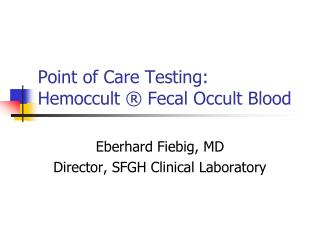 Point of Care Testing: Hemoccult   Fecal Occult Blood