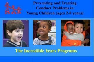 The Incredible Years Programs