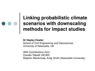 Linking probabilistic climate scenarios with downscaling methods for impact studies