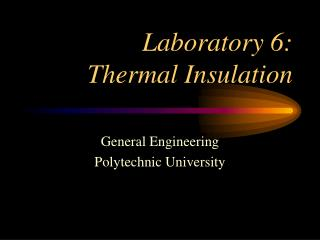 Laboratory 6: Thermal Insulation