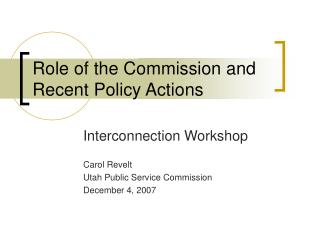 Role of the Commission and Recent Policy Actions