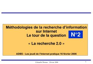 M thodologies de la recherche d information  sur Internet  Le tour de la question    La recherche 2.0      ADBS - Les je